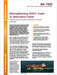 SA-TIED Research Brief: Strengthening SADC trade in alternative fuels - reducing the impact of global oil prices